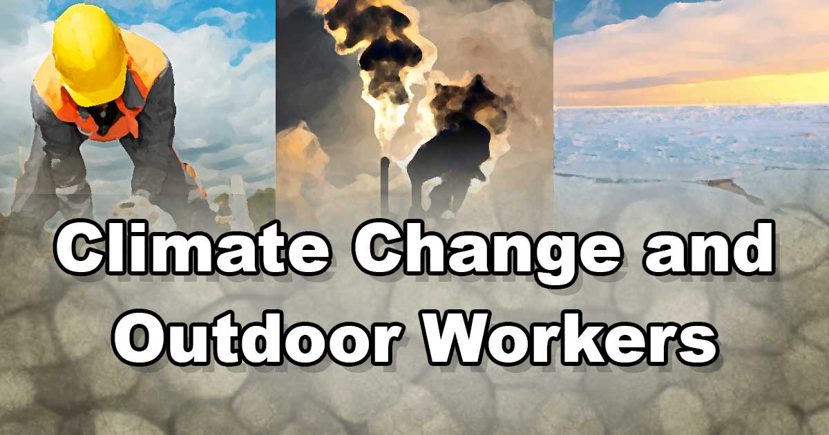 Climate Change and Outdoor Workers